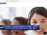 MNC Vision Ambil Alih Mayoritas Saham Link Net