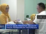 Fitch Rating: Prospek Perbankan Indonesia Negatif