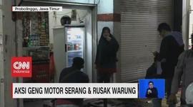 VIDEO: Aksi Geng Motor Rusak Warung di Probolinggo