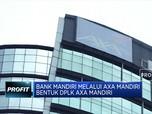 Bank Mandiri Dirikan DPLK Axa Mandiri