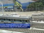 MRT akan Diperpanjang Sampai Tangerang Selatan pada 2022