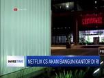 Netflix, Amazon dan Facebook Siap Buka Kantor di Indononesia