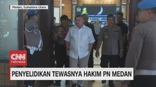 VIDEO: Hasil Sementara Penyelidikan Tewasnya Hakim PN Medan