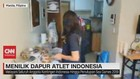 VIDEO: Menilik Dapur Atlet Indonesia