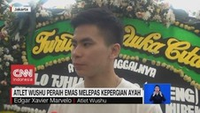 VIDEO: Atlet Wushu Peraih Emas Lepas Kepergiaan Ayah