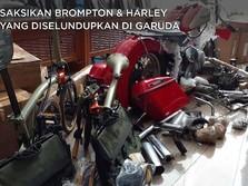 Saksikan Brompton & Harley yang Diselundupkan di Garuda
