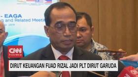 VIDEO: Dirut Keuangan Fuad Rizal Jadi Plt Dirut Garuda