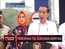 Mantap! Presiden Jokowi Resmikan Jalan Tol Kunciran-Serpong