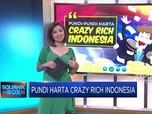 Pundi-Pundi Harta Crazy Rich Indonesia