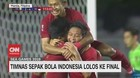 VIDEO: Terjang Myanmar 4-2, Timnas Indonesia Melaju ke Final