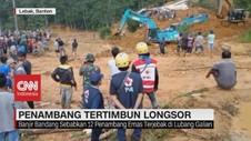 VIDEO: Sembilan Orang Penambang Hilang Tertimbun Longsor