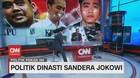 VIDEO: Politik Dinasti Sandera Jokowi