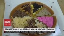 VIDEO: Transformasi Martabak: Klasik Hingga Kekinian