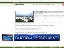 IPO Indonesia Fibreboard Industry