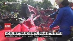 VIDEO: Suami Istri Tewas Usai Mobilnya Tertabrak Kereta