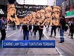 Carrie Lam Tolak Tuntutan Terbaru Massa