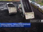 Ekspansi Emas, Indika Energy Investasi USD 40 Juta