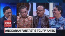 VIDEO: Anggaran Fantastis TGUPP Anies (3/3)