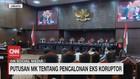 VIDEO: Putusan MK Tentang Pencalonan Eks Koruptor