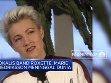 Vokalis Roxette Band, Marie Fredriksson Meninggal Dunia