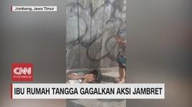 VIDEO: Emak-emak Gagalkan Aksi Jambret