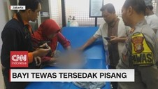 VIDEO: Bayi Berusia 40 Hari Tewas Tersedak Pisang
