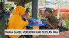 VIDEO: Makan Sambil Merendam Kaki di Kolam Ikan
