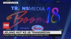 VIDEO: Mengintip Persiapan HUT Ke-18 Transmedia