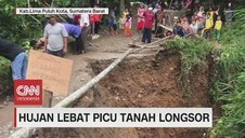 VIDEO: Hujan Lebat Picu Tanah Longsor