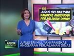 Jurus Sri Mulyani Pangkas Anggaran Perjalanan Dinas
