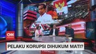 VIDEO: Wacana Hukuman Mati Untuk Para Pelaku Korupsi