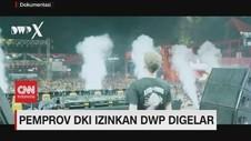 VIDEO: Pemprov DKI Izinkan DWP Digelar