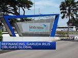 Refinancing, Garuda Rilis Obligasi Global pada Q1-2020