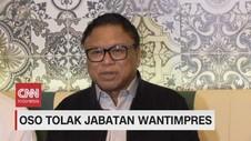 VIDEO: Oso Tolak Jabatan Watimpres