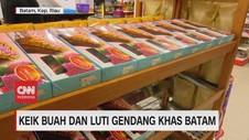 VIDEO: Belanja Keik buah & Luti Gendang Khas Batam