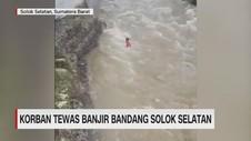 VIDEO: Banjir di Solok Selatan Memakan Korban, 1 Balita Tewas
