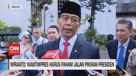 VIDEO: Wiranto: Wantimpres Harus Paham Jalan Pikiran Presiden