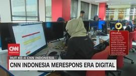 VIDEO: CNN Indonesia Merespons Era Digital