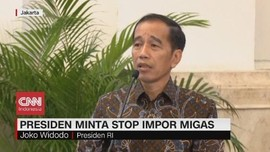 VIDEO: Jokowi Minta Stop Impor Migas
