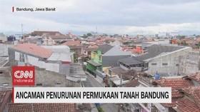 VIDEO: Ancaman Penurunan Permukaan Tanah Bandung