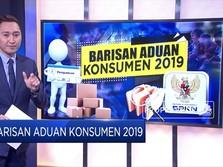 Simak! Barisan Aduan Konsumen 2019