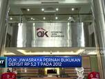 OJK: Jiwasraya Pernah Defisit Rp 5,2 T pada 2012