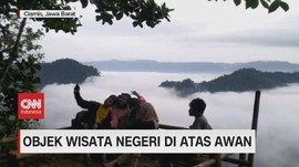 VIDEO: Keindahan Objek Wisata Negeri di Atas Awan