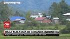 VIDEO: Krayan, Rasa Malaysia di Beranda Indonesia