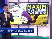 Maxim, Anak Baru yang Jadi Seteru