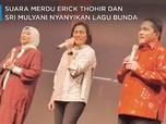 Saat Erick Thohir & Sri Mulyani Nyanyikan Lagu Bunda