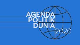 INFOGRAFIS: Agenda Politik Dunia di 2020