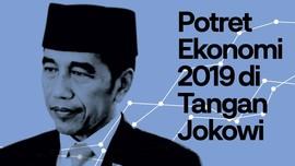 INFOGRAFIS: Potret Ekonomi 2019 di Tangan Jokowi