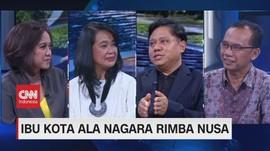 VIDEO: Ibu Kota Ala Nagara Rimba Nusa (3/3)