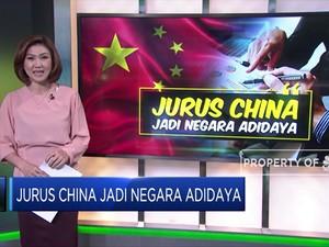 Jurus China Jadi Negara Adidaya